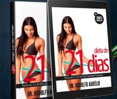 Dieta de 21 Dias Funciona? Programa Revisado e Passado a Limpo