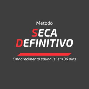 Método Seca Definitivo Funciona? Emagrece? (SAIBA TUDO!)